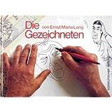 Die - von Ernst Maria Lang - Gezeichneten