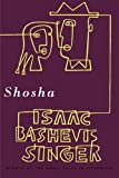 Shosha: A Novel