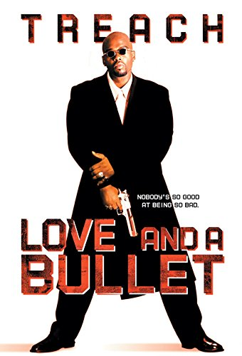 Love And A Bullet