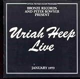 Live 1973 By Uriah Heep (1996-06-17)