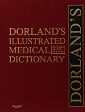 Dorland s Illustrated Medical Dictionary Deluxe 3 by Dorland