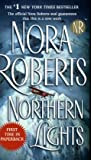 Northern Lights (0515140244) by Nora Roberts
