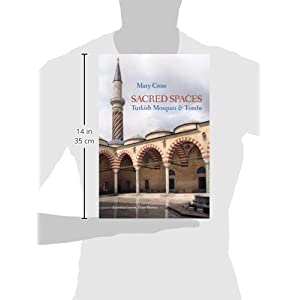 Sacred Spaces: Turkish Mosques & Tombs