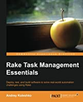 Rake Task Management Essentials
