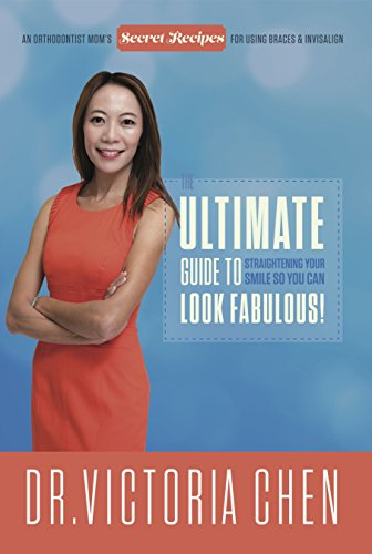 the-ultimate-guide-to-straightening-your-smile-so-you-can-look-fabulous-an-orthadontist-moms-secret-