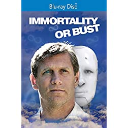 Immortality or Bust [Blu-ray]