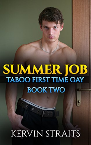 summer-job-taboo-first-time-gay-book-two-summer-job-taboo-first-time-gay-2-english-edition