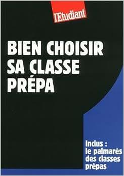 Bien choisir sa classe prepa marie bonnaud books - Bien choisir sa centrale vapeur ...