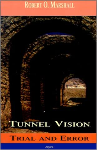 Tunnel Vision: Trial & Error written by Robert Marshall
