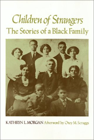 Children Of Strangers: The Stories of a Black Family