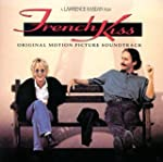 French Kiss: Original Motion Picture...