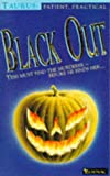 Zodiacs: Taurus: Black Out (Zodiac) (0006750494) by Malcolm, Jahnna N.