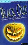 Zodiacs: Taurus: Black Out (Zodiac) (0006750494) by Malcolm, Jahnna N.