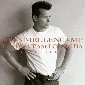 John Mellencamp - The Best That I Could Do - 1978-1988 - Zortam Music