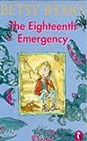 The Eighteenth Emergency (R200) (0140308636) by Byars, Betsy
