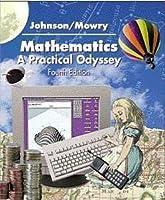 Mathematics A Practical Odyssey by Johnson