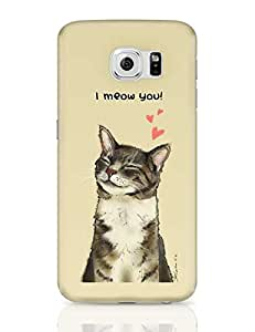 PosterGuy Samsung Galaxy S6 Case Cover - I meow you! | Designed by: Bhavana sn