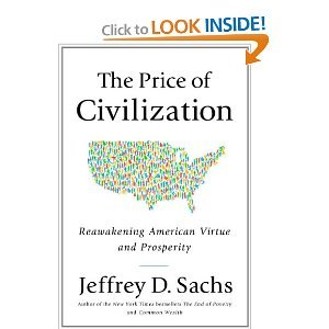 The Price of Civilization - Jeffrey D. Sachs