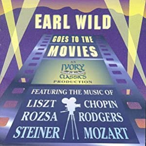 Earl Wild Goes To The Movies by Ivory Classics