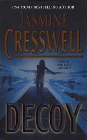 Decoy (MIRA S.), JASMINE CRESSWELL