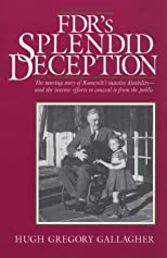 FDR's Splendid Deception