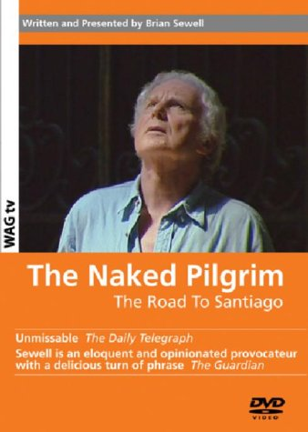 The Naked Pilgrim - Road To Santiago [DVD]