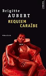 Requiem caraïbe