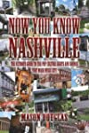 Now You Know Nashville: The Ultimate...