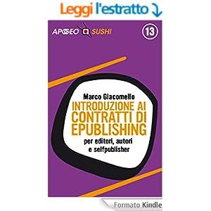 Introduzione ai contratti di ePublishing: per editori, autori e selfpublisher