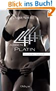 4 Farben Platin (2. Teil Rhys by night-Serie)