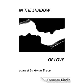 In The Shadow of Love (English Edition)