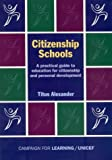 Citizenship Schools: A Practical Guide to Education for Citizenship and Personal Development
