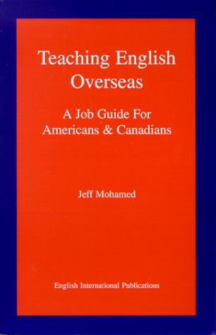 Teaching English Overseas: A Job Guide for Americans & Canadians