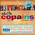 Salut Les Copains 1959-1969 : Les Ann�es Radio /Vol.2 (Coffret 4 CD)