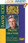Truth Vibrations: From TV Celebrity t...