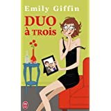 Duo � troispar Emily Giffin