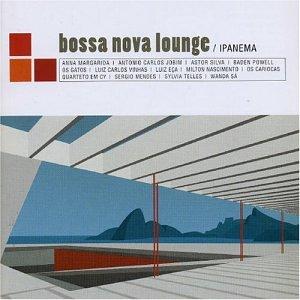 Various Artists - Bossa Nova Lounge: Ipanema - Amazon.com