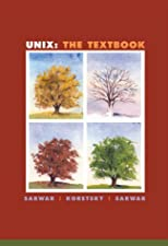 Unix The Textbook by Syed Mansoor Sarwar
