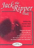 Paul Kenneth Garner Jack the Ripper Walk (Louis' London walks)