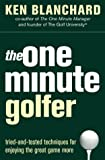 The One Minute Golfer (0007182090) by Blanchard, Kenneth H.