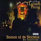 Season of Da Siccness ~ Brotha Lynch Hung