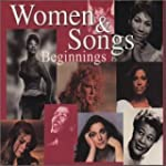 Women & Songs Beginnings