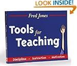 Tools for Teaching: Discipline, Instr...