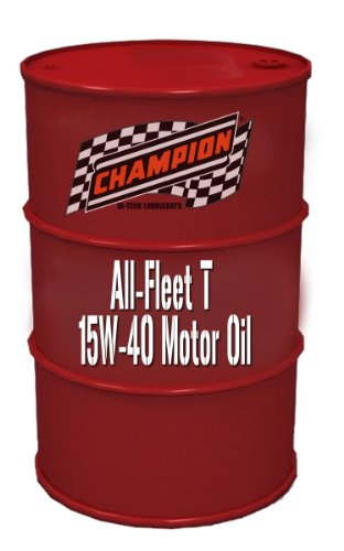 Champion brands 4158an all fleet t 15w 40 motor oil 55 for 55 gallon motor oil prices