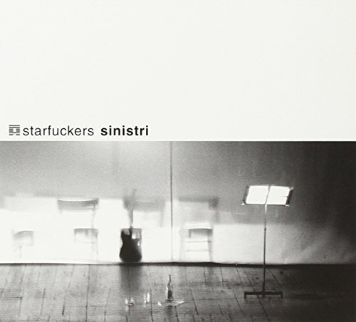 Sinistri by Starfuckers