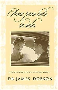 Amor para toda la vida (Spanish Edition) (Spanish) Paperback