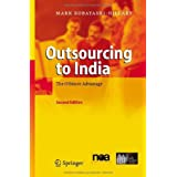 Outsourcing to India: The Offshore Advantageby Mark Kobayashi-Hillary