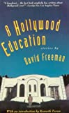 A Hollywood Education (0881848700) by Freeman, David