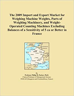 The 2009 Import and Export Market for Weighing Machine Weights, Parts of Weighing Machinery, and Weight Operated Counting Machines Excluding Balances  available at Amazon for Rs.19850.4
