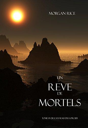 Un Reve de Mortels (Tome 15 de l'Anneau Du Sorcier) (L'anneau Du Sorcier)